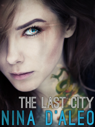 The Last City(The Demon War Chronicles 1)