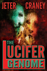 The Lucifer Genome: A Conspiracy Thriller