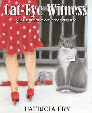 Cat-Eye Witness (Klepto Cat Mystery, #2)