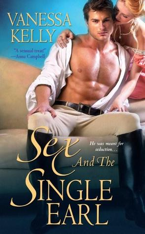 Sex And The Single Earl by Vanessa Kelly