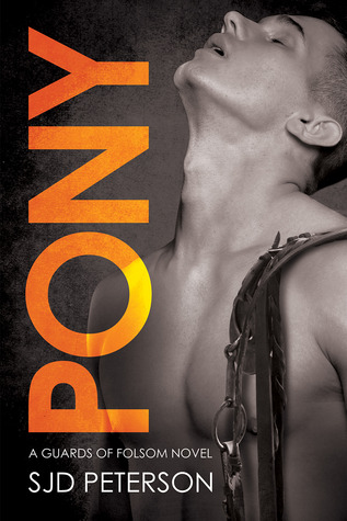 Pony (Guards of Folsom, #3)