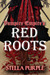 Red Roots (Vampire Empire, #2)