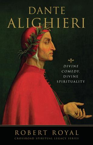Dante Alighieri by Robert Royal