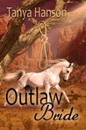 Outlaw Bride (Lawmen and Outlaws)