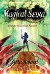 Seira and The Destined Farewell (Magical Seira, #3)