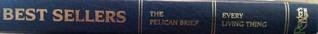Readers Digest Best Sellers. The Pelican Brief / Every Living Thing