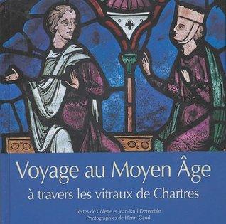 Voyage au Moyen Age à travers les vitraux de Chartres