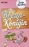 Die Breznkönigin by Emma Sternberg