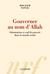 Gouverner au nom d'Allah by Boualem Sansal