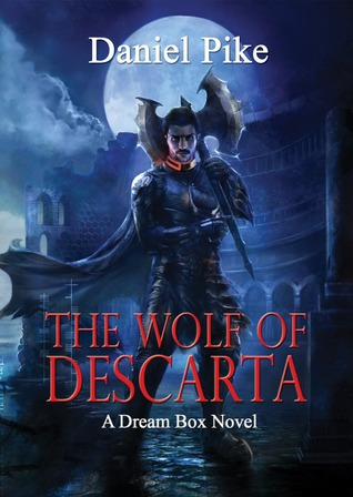 The Wolf of Descarta (Dream Box, #1)