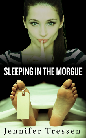 Sleeping in the Morgue