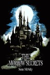 The Morrow Secrets (The Morrow Secrets #1)