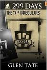 The 17th Irregulars (299 Days, #6)