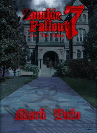 For the Fallen (Zombie Fallout #7)