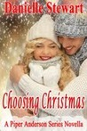 Choosing Christmas (Piper Anderson, #2.5)