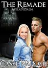 The Remade: Akila's Psalm (The Reborn #2)