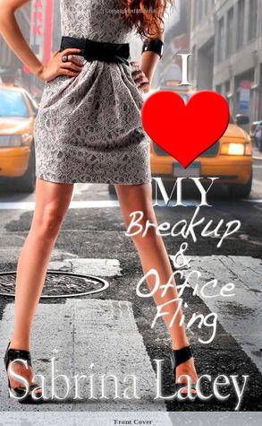 I Love My Breakup & Office Fling