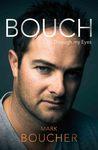 Bouch: Through my...