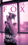 Das Drachenkind (Die Drachenschwestern Trilogie, #2)
