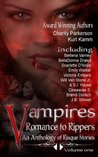 Vampires Romance to Rippers (An Anthology of Risque Stories)