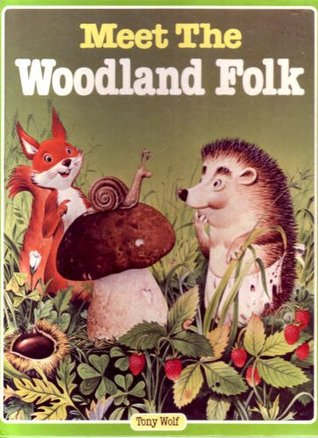 Meet The Woodland Folk