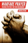 Warfare Prayer - Praying Effectively for Your Missionaries