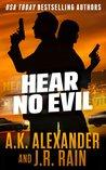 Hear No Evil by A.K. Alexander
