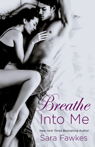 {Review} Breathe Into Me by Sara Fawkes