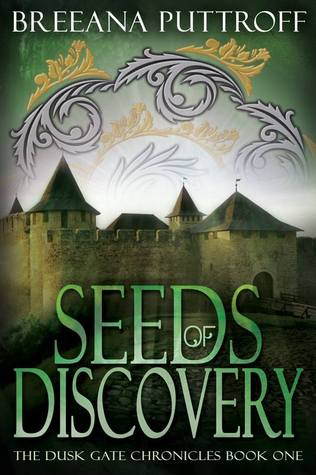 Seeds of Discovery (Dusk Gate Chronicles, #1)
