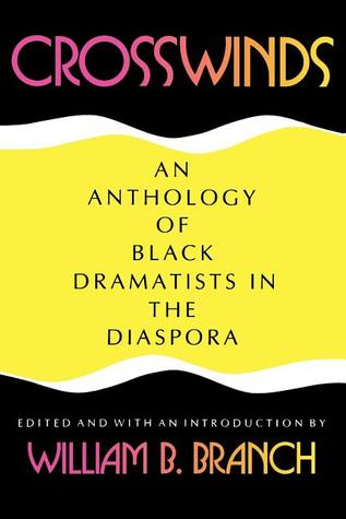 crosswinds-an-anthology-of-black-dramatists-in-the-diaspora