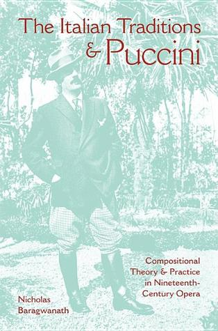 The Italian Traditions and Puccini