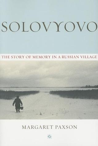 Solovyovo: The Story of Memory in a Russian Village Descargar gratis