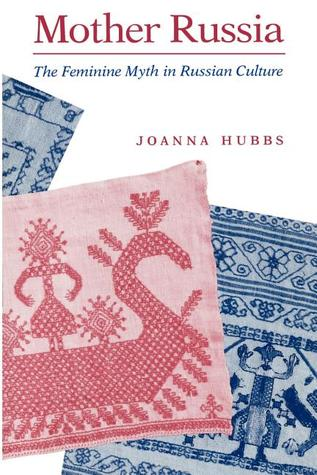 Mother Russia by Joanna Hubbs