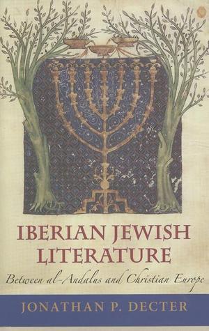 Iberian Jewish Literature: Between Al-Andalus and Christian Europe