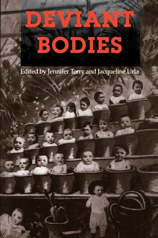Deviant Bodies: Critical Perspectives on Difference in Science and Popular Culture
