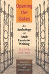Opening the Gates: An Anthology of Arab Feminist Writing