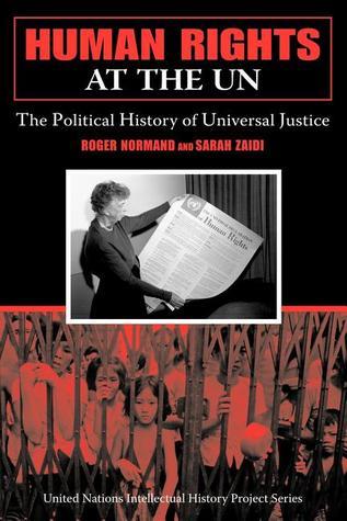 Descárgalo gratis en formato pdf Human Rights at the UN: The Political History of Universal Justice