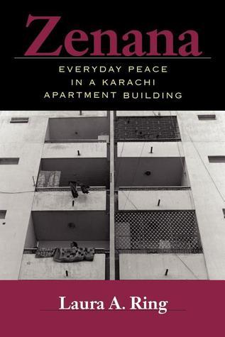 Zenana: Everyday Peace in a Karachi Apartment Building
