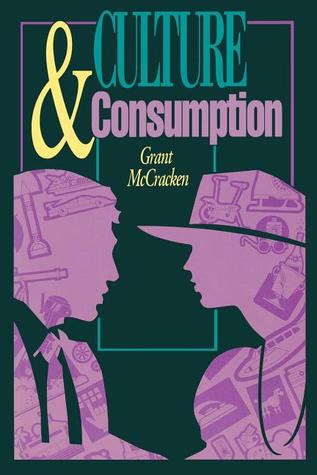 culture-and-consumption-new-approaches-to-the-symbolic-character-of-consumer-goods-and-activities