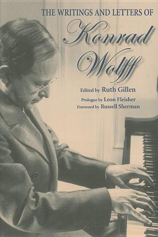 Writings and Letters of Konrad Wolff