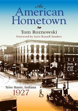 An American Hometown: Terre Haute, Indiana, 1927