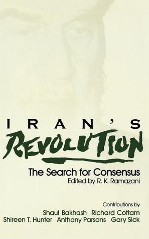 iran-s-revolution-the-search-for-consensus