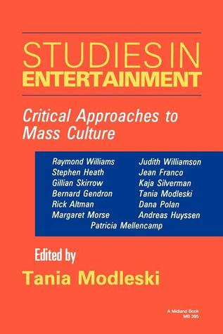 Studies in Entertainment: Critical Approaches to Mass Culture Descarga gratuita del ebook en formato pdf