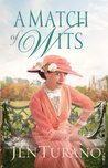 A Match of Wits (Ladies of Distinction, #4)