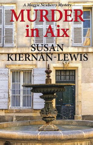 Murder In Aix (Maggie Newberry Mysteries #5)