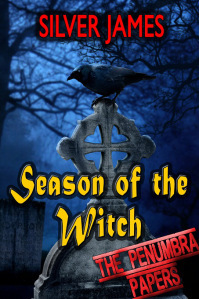 Season of the Witch (Penumbra Papers, #2)