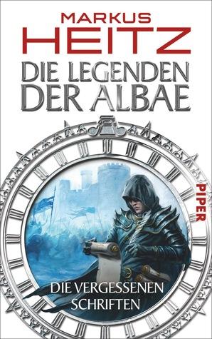Die Vergessenen Schriften (Die Legenden der Albae, #4.1-15)