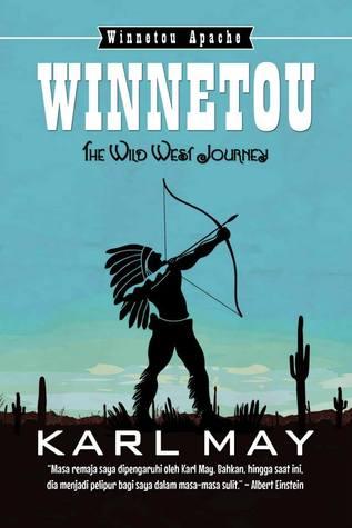 The Wild West Journey: Winnetou Part 2 of 2 (Winnetou, #1 )