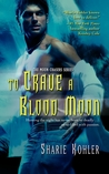To Crave a Blood Moon (Moon Chasers, #3)