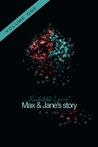 Indelible Lovin': Max & Jane's Story Vol. 1 (Indelible Love #2)